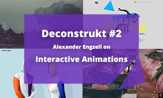 Deconstrukt #2: Alexander Engzell on Interactive Animations