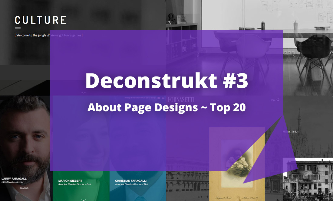Deconstrukt #3: Top 20 About Page Designs
