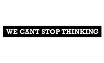 We Cant Stop Thinking logo